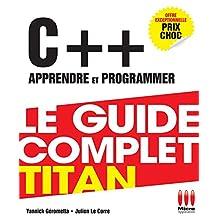 GUIDE COMPLET TITAN C : APPRENDRE PROGRAMMER