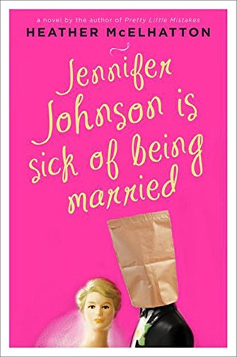 Jennifer Johnson Is Sick of Being Married: A Novel (A Jennifer Johnson Novel) thumbnail