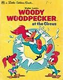 Walter Lantz Woody Woodpecker at the Circus