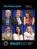The Newsroom: Cast and Creators Live at PALEYFEST