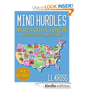 Mind Hurdles: Having Fun with States & Capitals in the United States (Interactive Quiz Book)