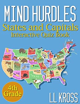 States & Capitals in the United States: Interactive Quiz Books For Kids  (Mind Hurdles)