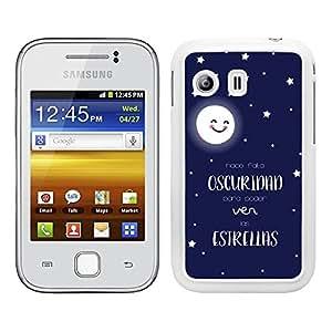 Funda carcasa para Samsung Galaxy Y frase Hace falta oscuridad para poder ver las estrellas borde blanco