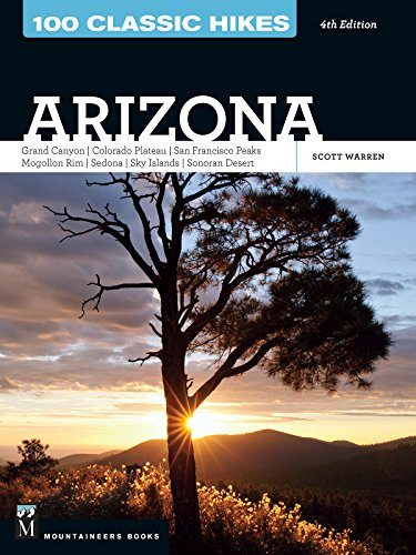 100 classic hikes in arizona - 1