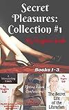 Secret Pleasures: Collection #1