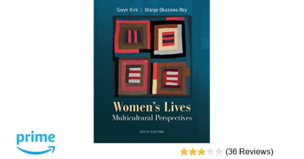 Womens lives multicultural perspectives gwyn kirk margo okazawa womens lives multicultural perspectives gwyn kirk margo okazawa rey emerita 9780073512341 amazon books fandeluxe Images