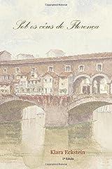 Sob os céus de Florença (Portuguese Edition) Paperback