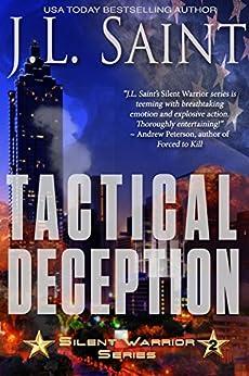 Tactical Deception (Silent Warriors Book 2) by [Saint, J.L.]