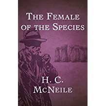 The Female of the Species (The Bulldog Drummond Book 5)