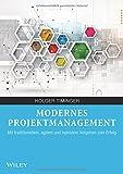 Modernes Projektmanagement: Mit traditionellem, agilem und hybridem Vorgehen zum Erfolg