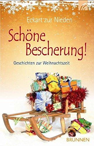 Schöne Bescherung! Geschichten zur Weihnachtszeit