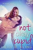 Not Okay Cupid