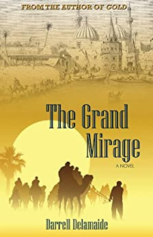 The Grand Mirage by [Delamaide, Darrell]