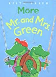 More Mr. and Mrs. Green by Baker Keith (2005-03-01) Paperback