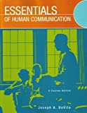 Essentials of Human Communication [Paperback], Joseph A. DeVito, 0536514518