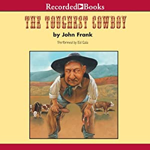 The Toughest Cowboy Audiobook
