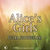Alice's Girls: Land Girls Trilogy 3 | Julia Stoneham