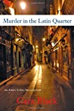 Murder in the Latin Quarter (An Aimee Leduc Investigation, Vol. 9)