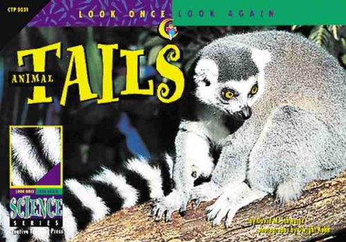 Animal Tails (Look Once, Look Again Science Series)