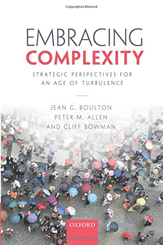 Embracing Complexity: Strategic Perspectives for an Age of Turbulence