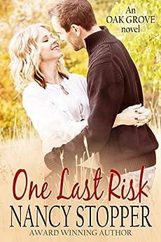 One Last Risk (Oak Grove Series book 1) by [Stopper, Nancy]