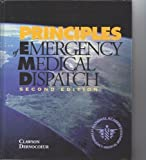 img - for Principles of emergency medical dispatch 2nd edition by Clawson, Jeff J (1998) Paperback book / textbook / text book
