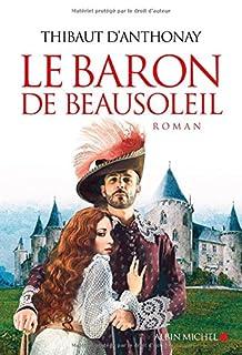 Le baron de Beausoleil, Anthonay, Thibaut d'