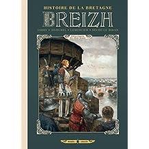 BREIZH HISTOIRE DE LA BRETAGNE T.05 : LA GUERRE DES DEUX JEANNE