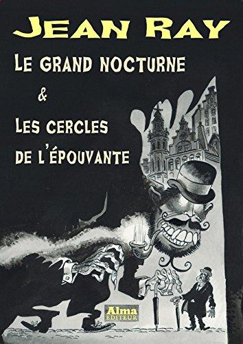 Le grand nocturne & Les cercles de l'épouvante Broché – 2 mars 2017 Jean Ray Alma Editeur 2362792196 Fantastique