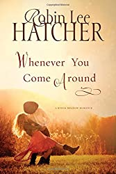 Whenever You Come Around (A King's Meadow Romance)