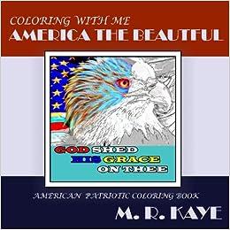 Amazon.com: America The Beautiful : Patriotic Adult Coloring Book ...
