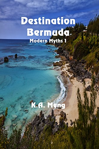 Destination Bermuda (Modern Myths Book 1) by [Meng, K. A.]