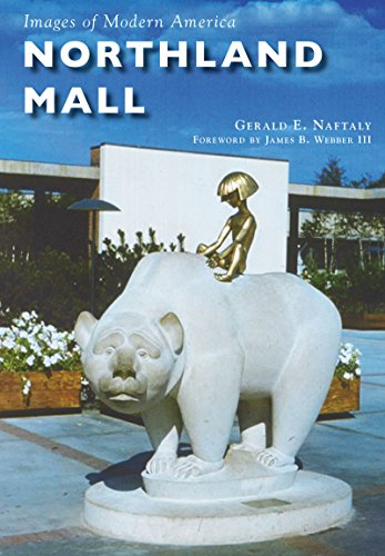 Northland Mall (Images of Modern - Mall Mall Hours America Of