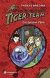 Ein Fall für dich und das Tiger-Team Sammelband 04: Die Geister-Fälle