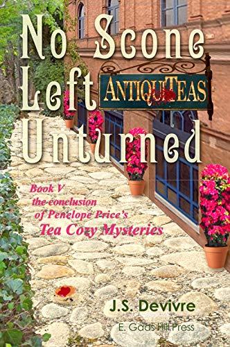No Scone Left Unturned (The Tea Cozy Mysteries Book 5) by [Devivre, J.S.]
