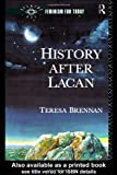 History after Lacan, Teresa Brennan, 0415011175