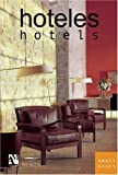 Hotels, Fernando de Haro and Omar Fuentes, 9709726501
