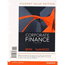 Corporate Finance, Student Value Edition (3rd Edition)