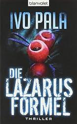 Die Lazarus-Formel: Roman