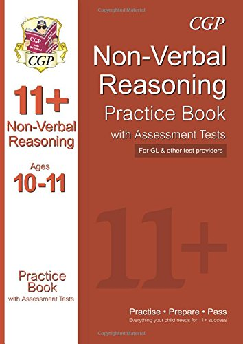 The 11+ Non-Verbal Reasoning Practice Book with Assessment Tests (Ages 10-11) (CGP 11+ GL) CGP Books