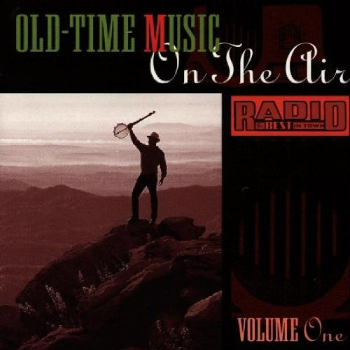 Old-Time Music on the Air, V. 1