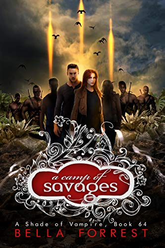 Pdf Teen A Shade of Vampire 64: A Camp of Savages