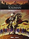 Ils ont fait l'Histoire, tome 7 : Soliman le Magnifique par Bruneau