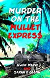 img - for Murder on the Mullet Express (Three Snowbirds) book / textbook / text book