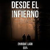 Desde el Infierno [From Hell] | Enrique Laso