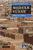 """""""A History of Modern Sudan"""" av Robert O. Collins"""