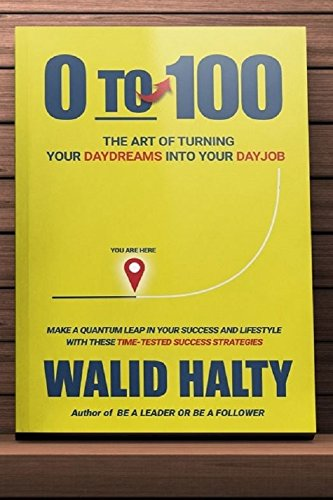 Download PDF 0 to 100 - Turn Your Daydreams into Your Dayjob