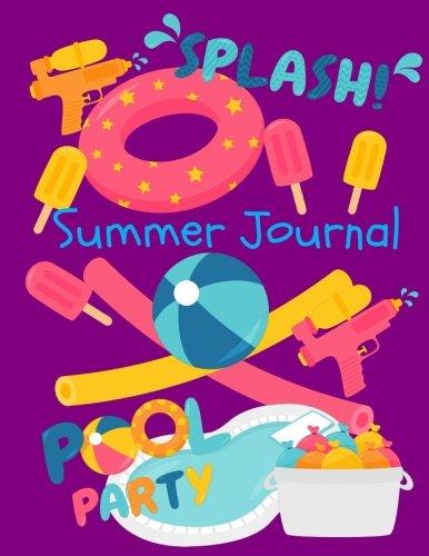 Summer Journal: Summer Journal for Kids: Summer Journal with Prompts: Vacation and Summer Journal for Boys, Girls, Teens Tweens (Journals for Kids)