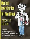 Medical Investigation 101 Workbook - Teacher