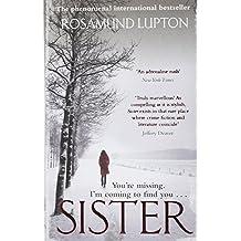 Sister by Rosamund Lupton (2010-09-02)